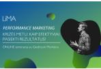 Vaizdo įrašas | LiMA ONLINE: Performance marketing krizės metu: kaip efektyviai pasiekti rezultatus?